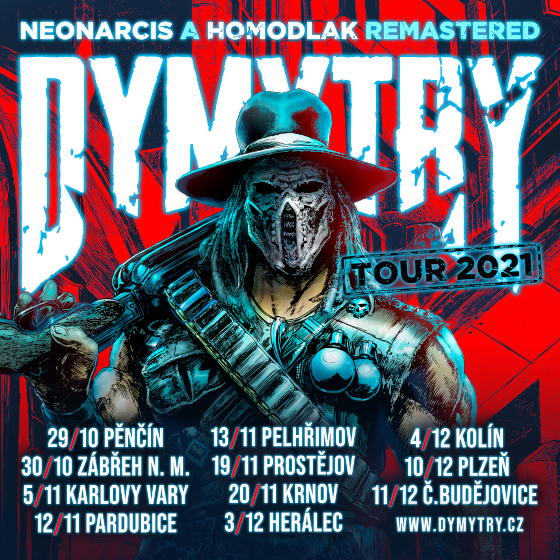 Dymytry<br>Neonarcis a Homodlak remastered tour
