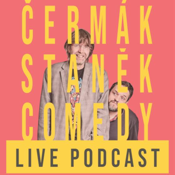 Čermák Staněk Comedy Podcast Live!