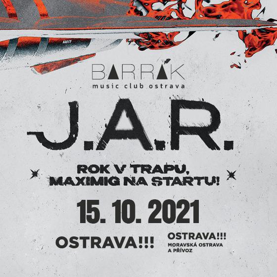 J.A.R.- koncert Ostrava -Barrák Music Club Ostrava