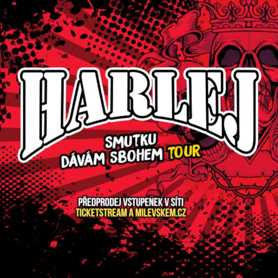 Harlej<br>Smutku dávám sbohem tour