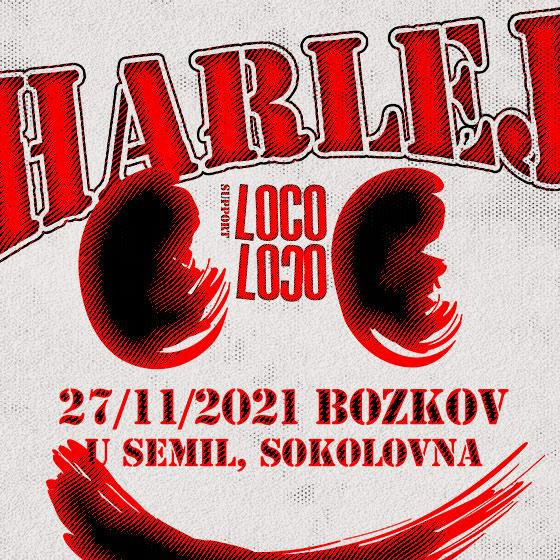 Harlej<br>Host: Loco Loco