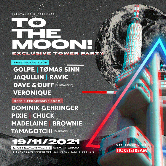 To The Moon!<br>Exclusive Tower Party by Substance-D