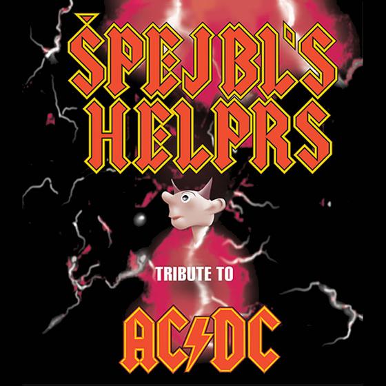 Špejbl's Helprs<br>AC/DC Revival Band