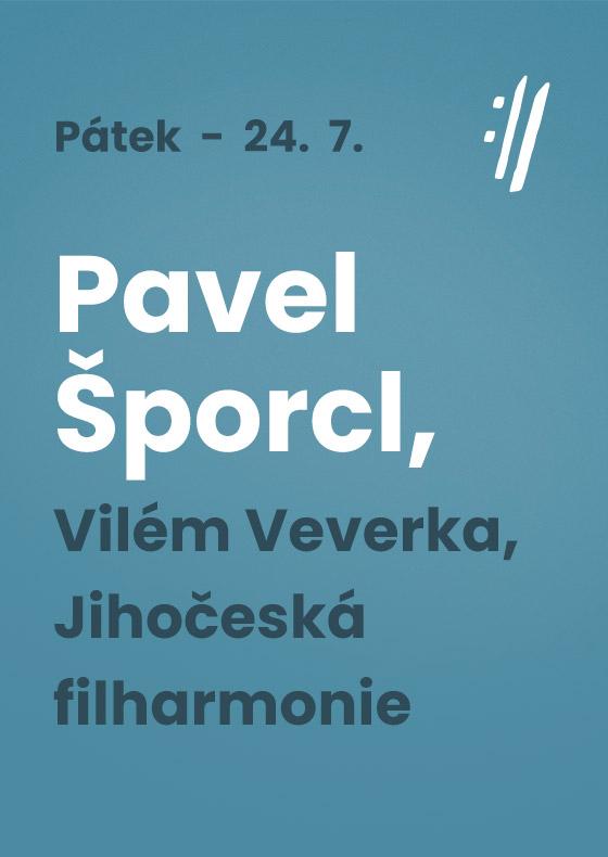 Pavel Šporcl, Vilém Veverka