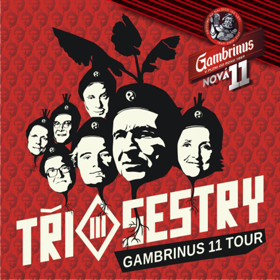 Tři Sestry<br>Gambrinus 11 tour<br>Doctor P.P., E!E, Pirates of the Pubs