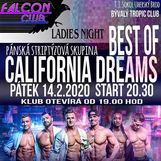 Best of California Dreams<br>Ladies night<br>Pánská striptýzová skupina