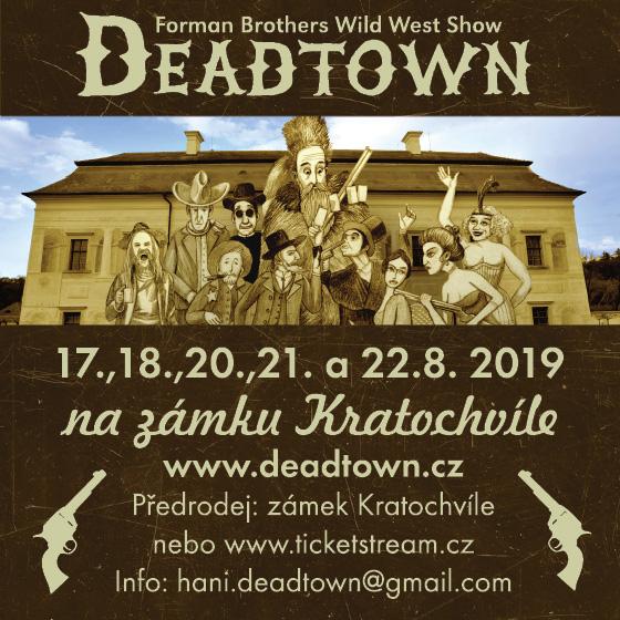 Deadtown dobývá Jižní Čechy<br>Forman Brothers Western Show