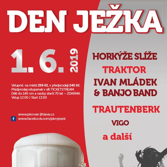 Den Ježka<br>Slavnosti Pivovaru Jihlava<br>Horkýže Slíže, Traktor, Trautenberk a další…