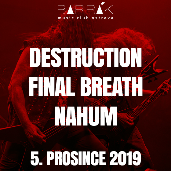 Destruction, Nahum, Final Breath