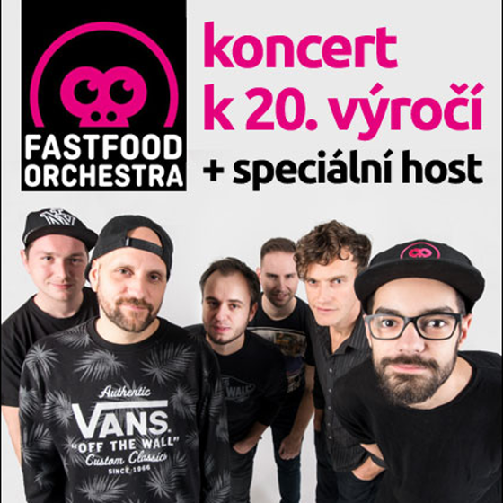Fast Food Orchestra<BR>20 let tour