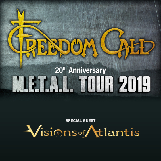 Freedom Call<BR>M.E.T.A.L. Tour