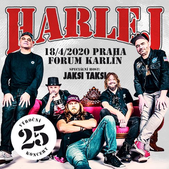 Harlej<br>Výroční koncert 25 let tour<br>Host: Jaksi Taksi