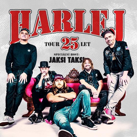 Harlej<br>25 let tour<br>Host: Jaksi Taksi