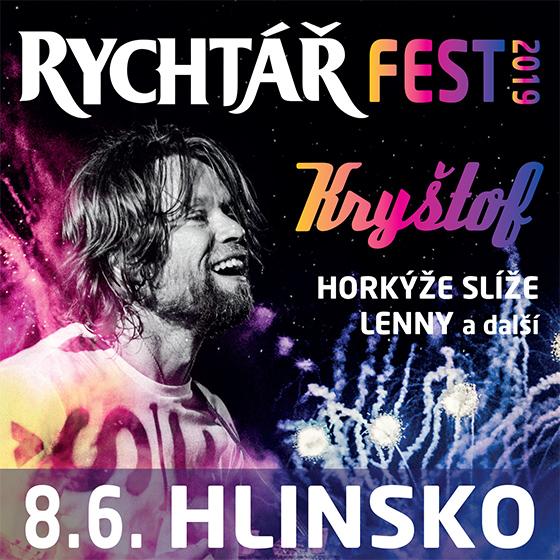 Rychtář Fest 2019<br>Kryštof / Horkýže Slíže / Lenny a další