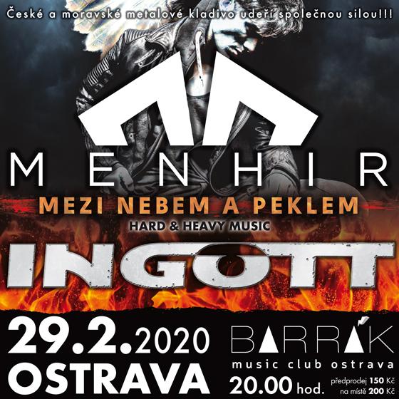 Ingott + Menhir<br>Live mezi nebem a peklem