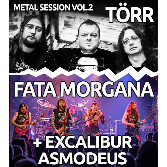 Metal Session vol. 2<BR>Törr, Fata Morgana, Excalibur & Asmodeus