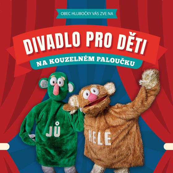 Dětské divadlo Loudadlo<BR>s hosty Jů a Hele