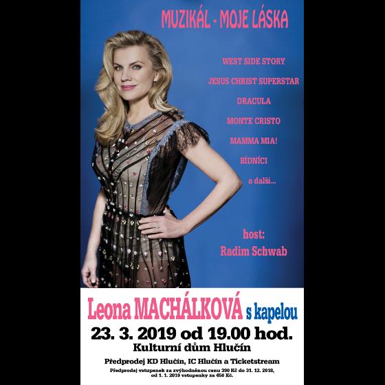 Leona Machálková s kapelou<br>host Radim Schwab