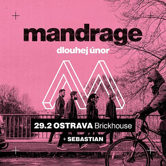 Mandrage<BR>Dlouhej únor
