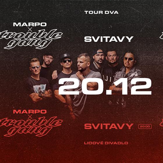 "Marpo & TroubleGang<br>Tour ""Dva"""
