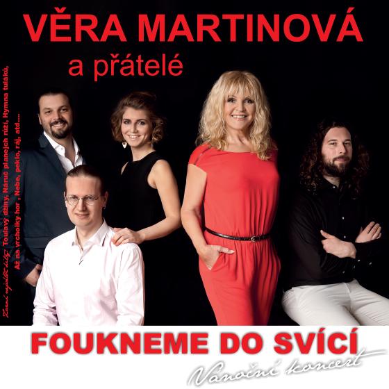 """Věra Martinová a přátelé<br>""""Foukneme do svící"""" - Vánoční koncert"""