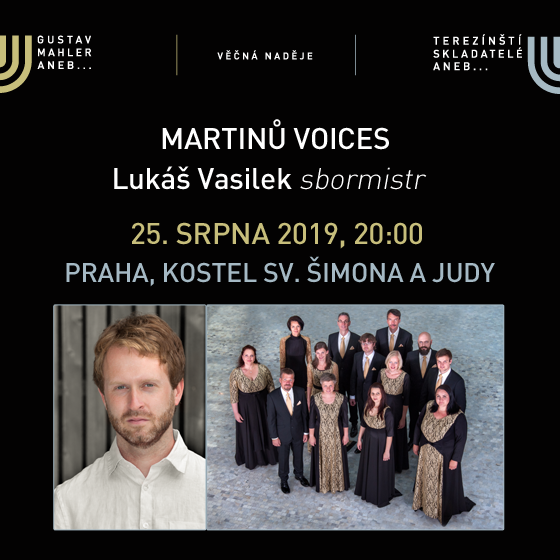 Martinů Voices<br>Music festival EVERLASTING HOPE<br>Gustav Mahler & Terezín Composers 2019