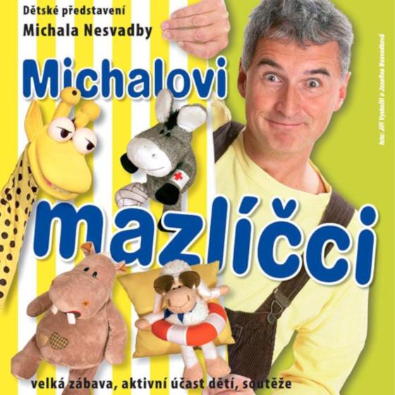 Michal Nesvadba<br>Michalovi mazlíčci