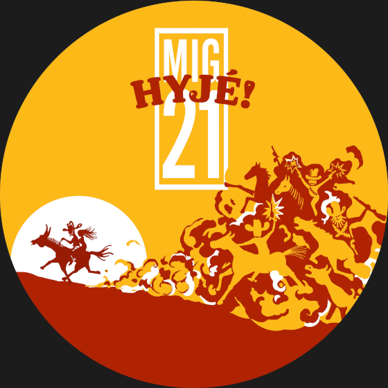 Mig 21<br>Jarní turné Hyjé!