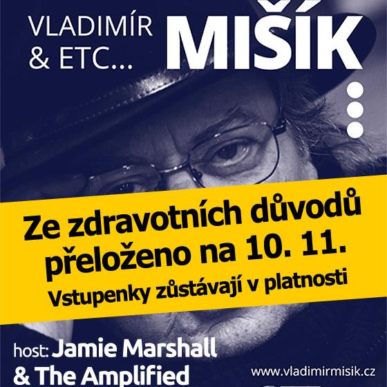 Vladimír Mišík & ETC<BR>host: Jamie Marshall & The Amplified Acoustic Band