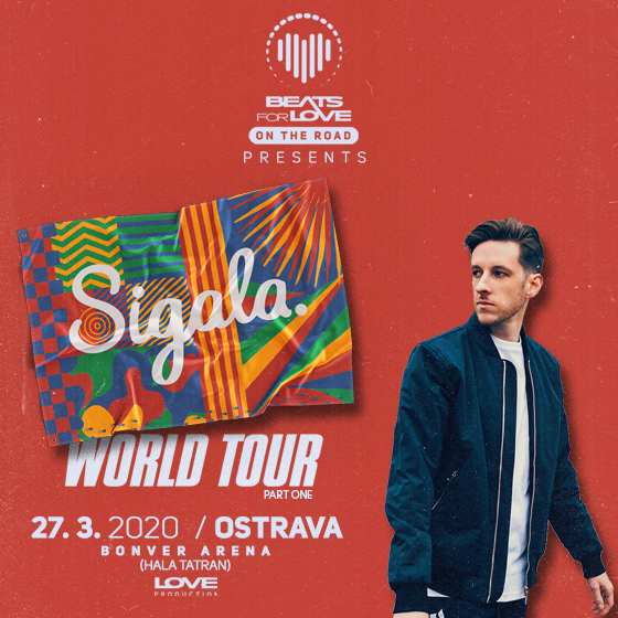 Beats For Love - On the Road - OSTRAVA<br>pres. Sigala