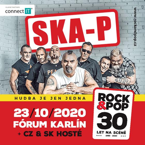 Rock&Pop 30 let na scéně<br>Ska-P (ESP)<br>CZ & SK hosté