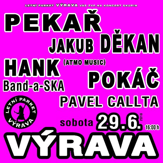 Pekař, Jakub Děkan, Pavel Callta, Pokáč<BR>Letní parket Výrava