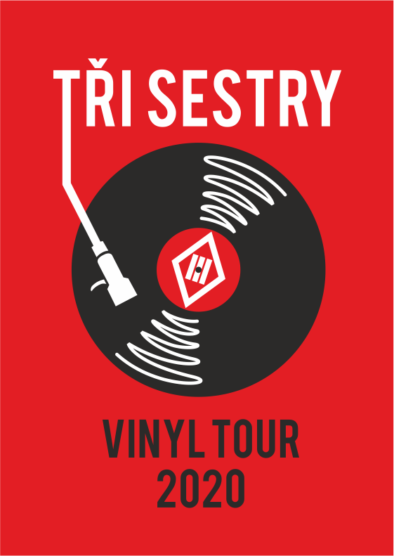 Tři sestry<br>Vinyl tour