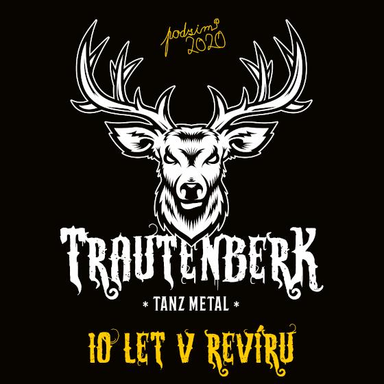 Trautenberk Tanz Metal<br>10 let v revíru