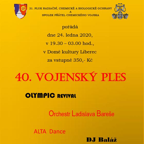 40. Vojenský ples<br>Olympic revival<br>Orchestr Ladislava Bareše, DJ Baláž