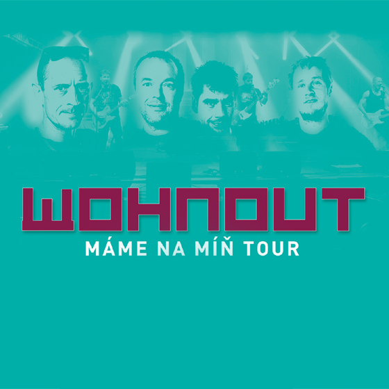 Wohnout<br> Máme na míň tour