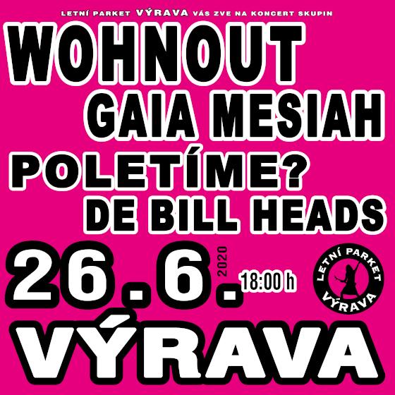 Wohnout, Gaia Mesiah, Poletíme? a Debill Heads<br>Výrava Open-Air 2020