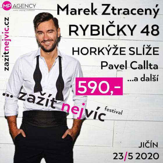 Festival ... Zažít nejvíc 2020 <br>Rybičky 48, Pavel Callta, Horkýže Slíže a další.