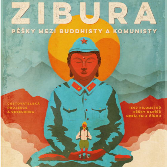 Ladislav Zibura<br>Pěšky mezi buddhisty a komunisty<br>cestovatelská projekce / stand-up
