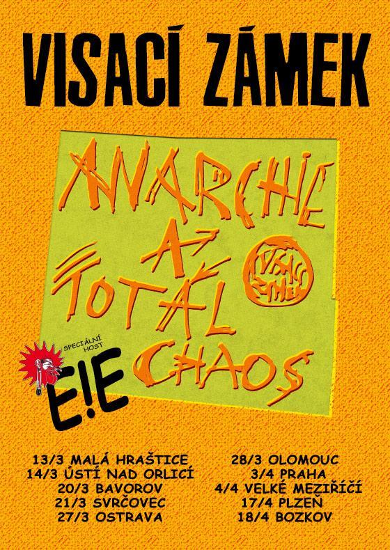 Visací zámek<br>ANARCHIE A TOTAL CHAOS<br>Speciální host: E!E