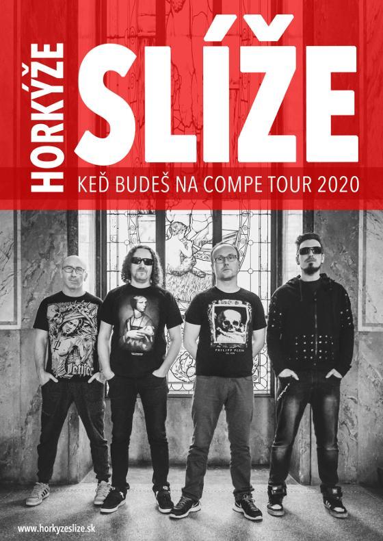 Horkýže Slíže<br>Keď budeš na compe tour 2020