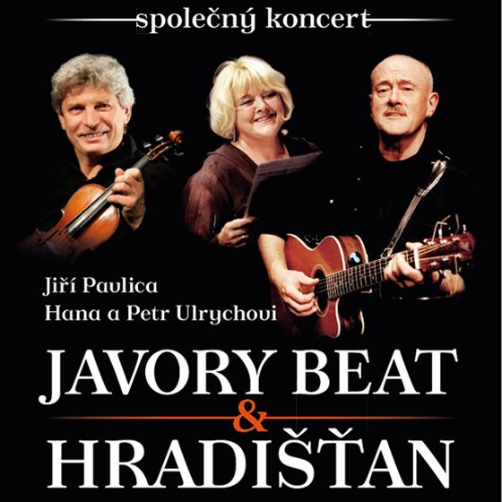 Jiří Pavlica & H. a P. Ulrychovi<br>Hradišťan & Javory Beat
