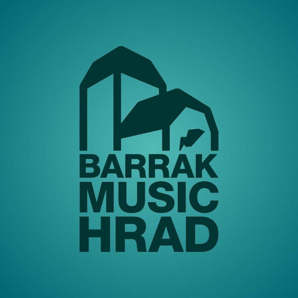 Barrák Music Hrad