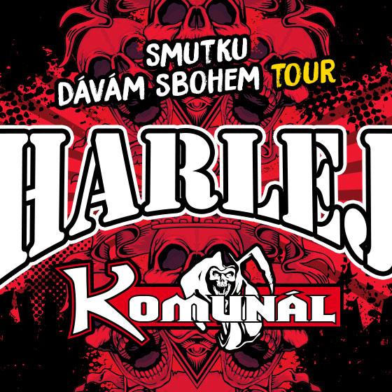 Harlej + Komunál<br>Smutku dávám sbohem tour