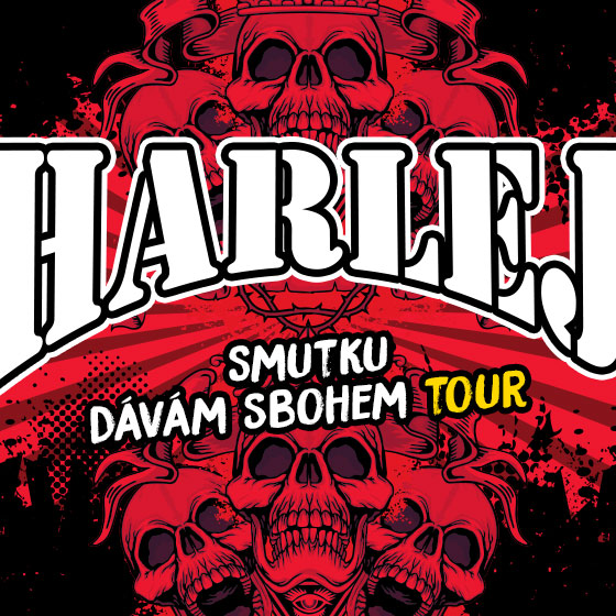 Harlej<br>Smutku dávám sbohem tour<br>Host: Loco Loco