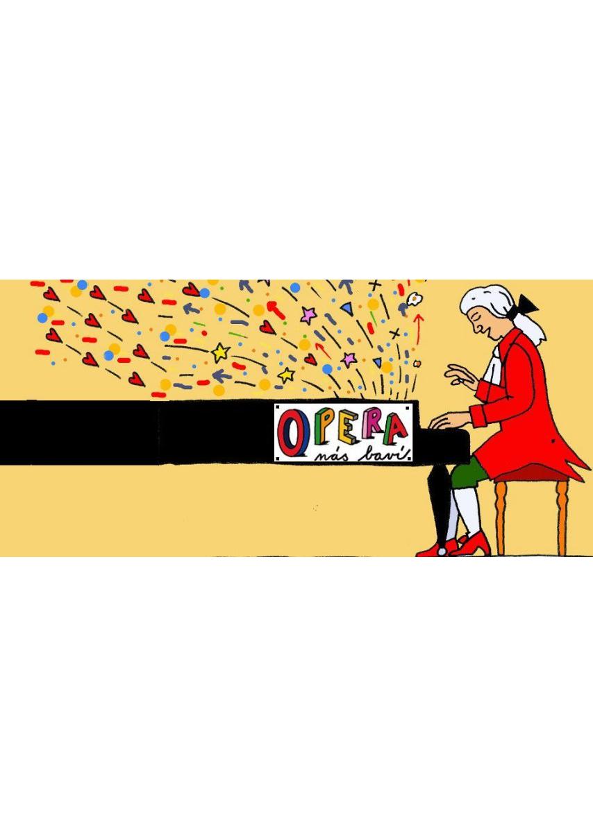 Opera nás baví